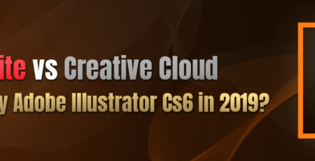 """Should you buy Adobe Illustrator CS6 in 2019 or switch to the """"Creative Cloud"""" edition?"""