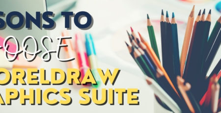 Reason To Choose CorelDraw