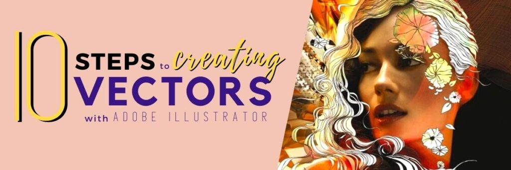 10 Steps to Creating Vectors with Adobe Illustrator - Banner - Softvire Australia