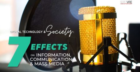 Digital Technology and Society - 7 Effects on Information Communication and Mass Media
