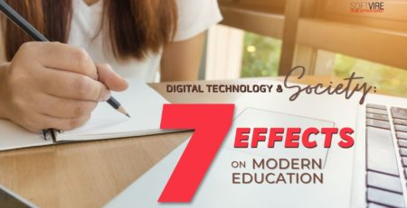 Digital Technology and Society - 7 Effects on Modern Education