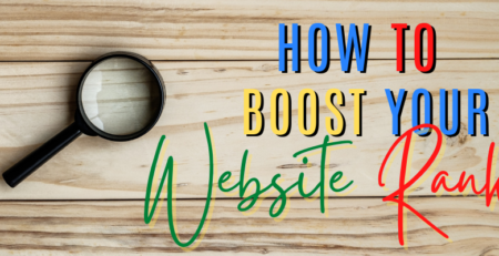 How To Boost Your Website Ranking