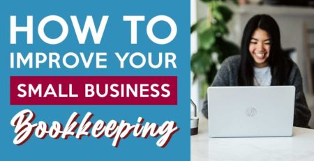 How to Improve Your Small Business Bookkeeping