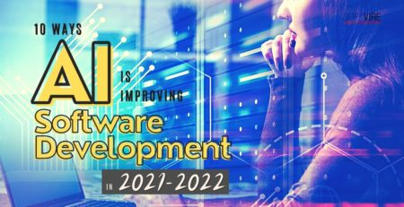 10 Ways AI is Improving Software Development in 2021-2022 - Softvire AU