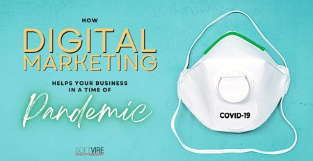 How Digital Marketing Helps Grow Your Business in a Time of Pandemic - Softvire Australia